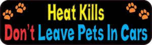 10″ x 3″ Heat Kills Dont Leave Pets In Cars Sticker Decals Window Car Stickers Decal