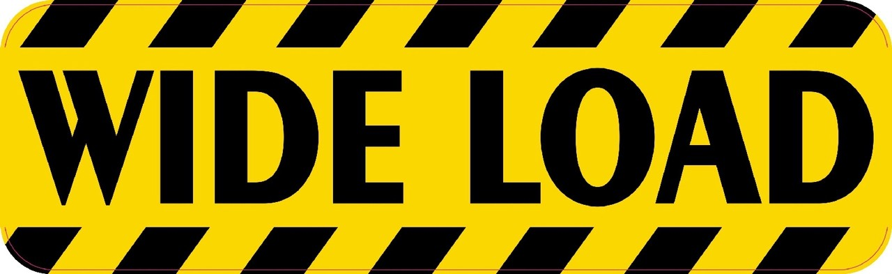 10x3 Caution Wide Load Business Signs Stickers Decals Sign