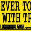 You're Never Too Old to Play With Trains Bumper Sticker