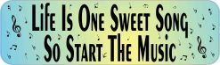 Life Is One Sweet Song Vinyl Sticker