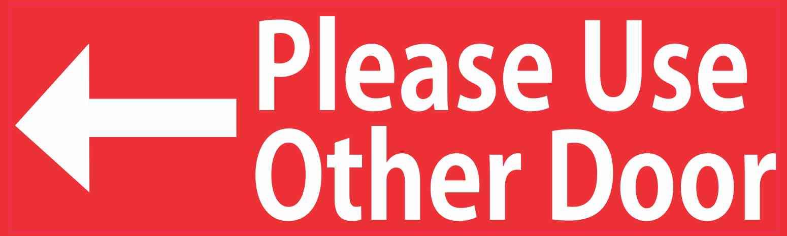 Please Use Other Door Sign Floors Amp Doors Interior Design