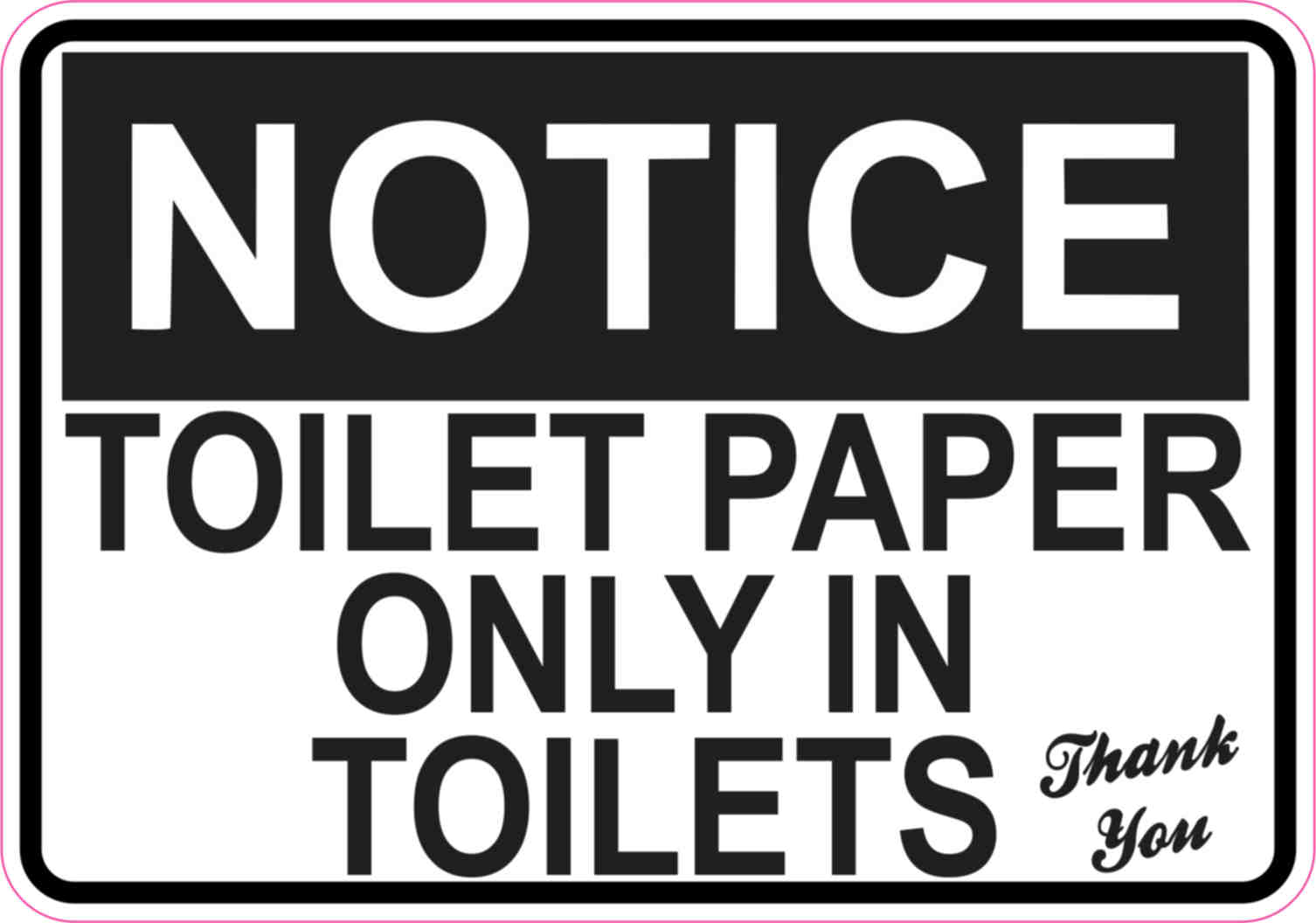 5in X 3 5in Toilet Paper Only Sticker Vinyl Restroom Wall