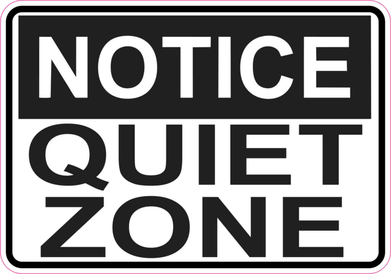 5in x 35in notice quiet zone sticker vinyl sign business