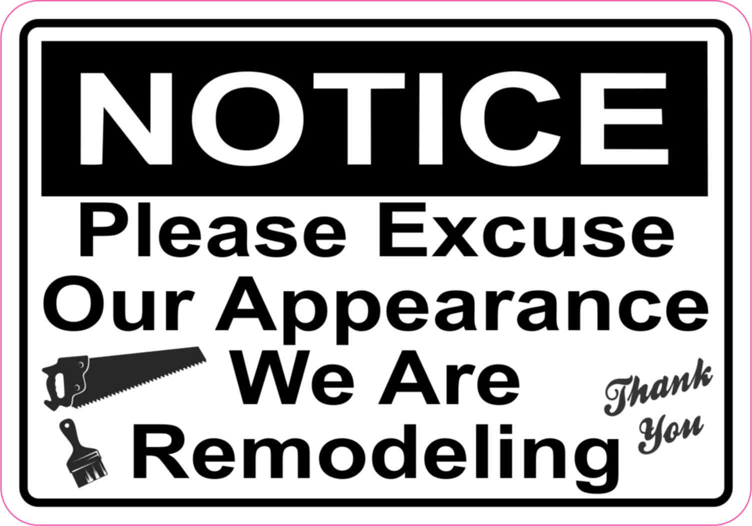5in x 35in notice remodeling magnet business signs doors magnets stickertalk