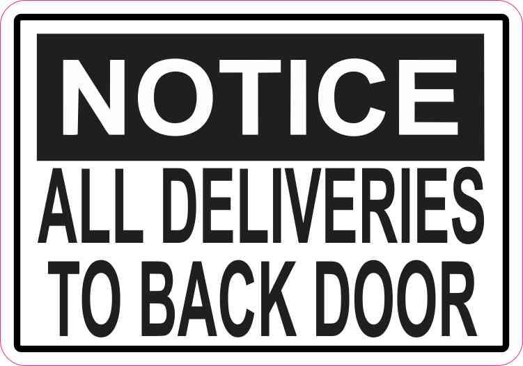 5in X 35in Notice Deliveries To Back Door Sticker Vinyl Decal Door