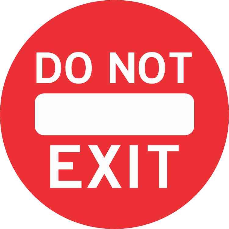 5in X 5in Do Not Exit Sticker Vinyl Road Sign Door Decal