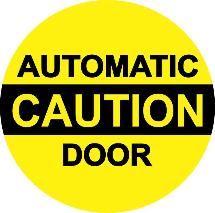 In double sided caution automatic door sticker