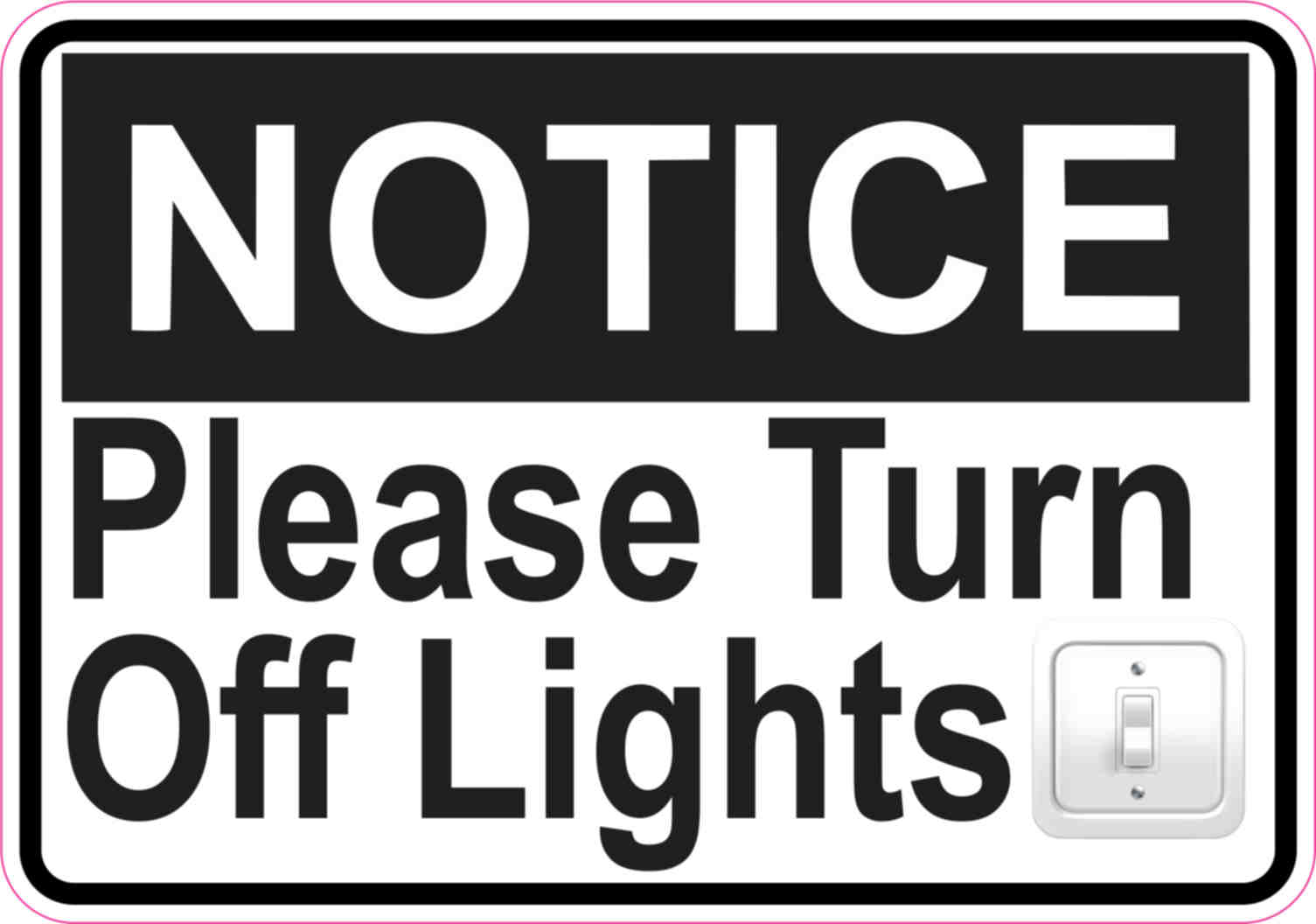 5x3.5 Notice Please Turn Off Lights Sticker Vinyl Door Sign Stickers ... for light switch off signs  45hul