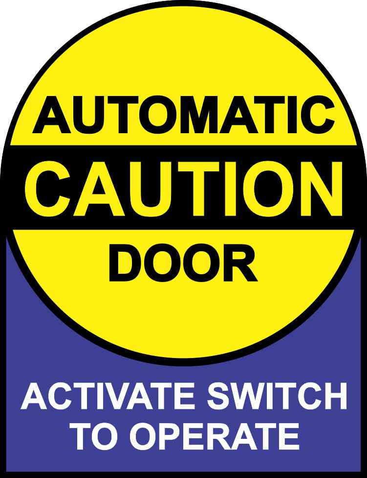 In instructions caution automatic door sticker