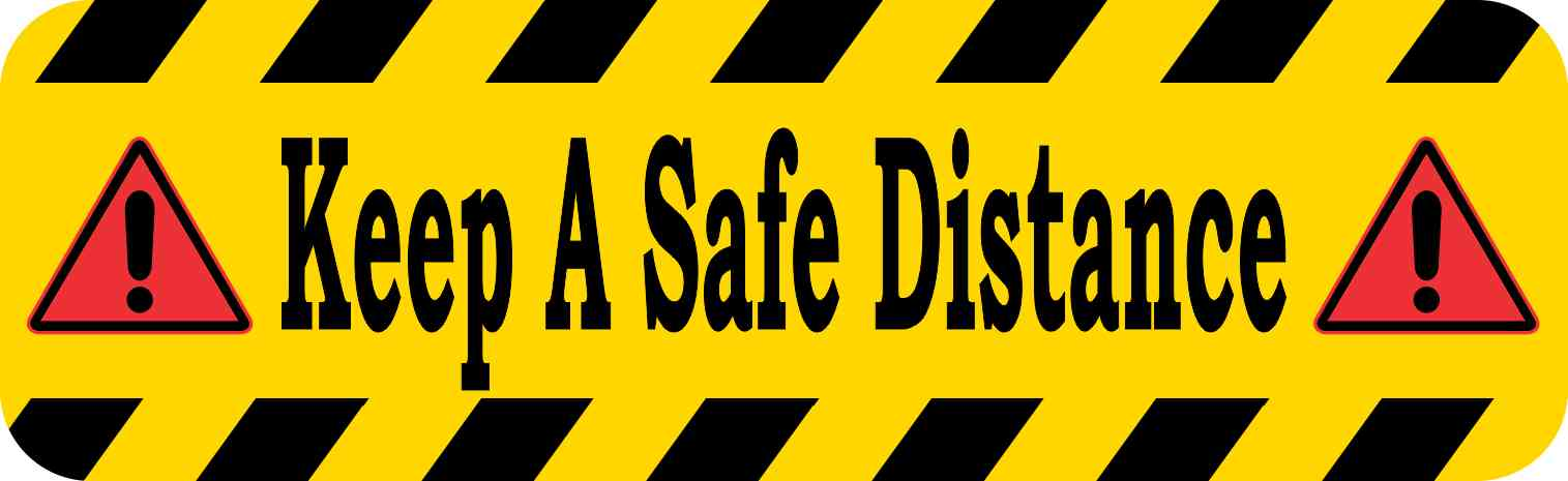Magnets For Cars >> 10in x 3in Keep A Safe Distance Magnet Magnetic Caution Sign Business Magnets | StickerTalk®
