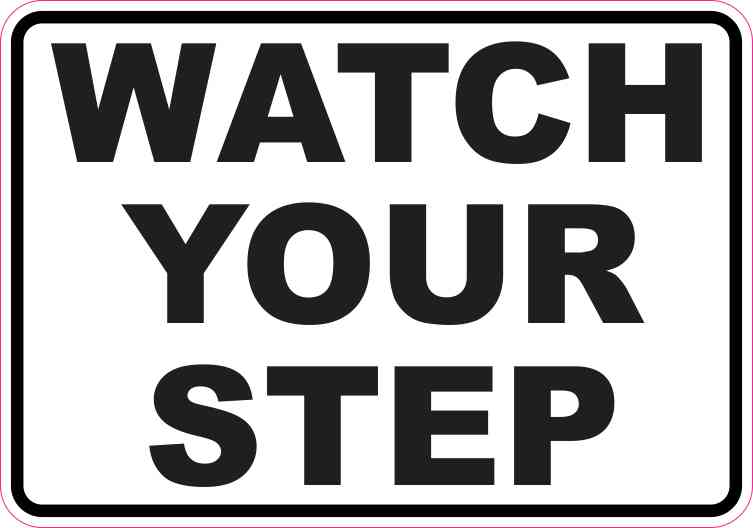 5in x 35in watch your step sticker vinyl business sign