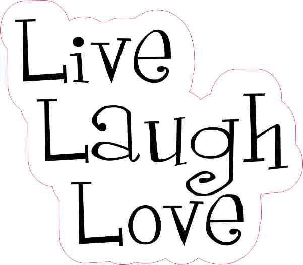 4in X Live Laugh Love Sticker Vinyl Vehicle Decal