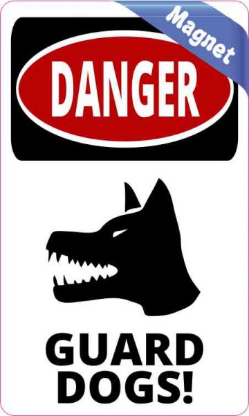 Danger Guard Dogs Magnet