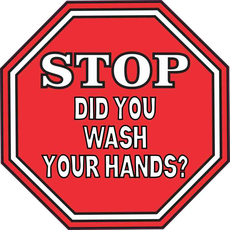 Stop Did You Wash Your Hands Sticker