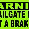 I Will Conduct a Brake Check Bumper Sticker