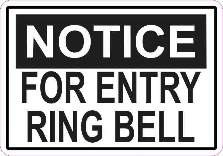 Notice For Entry Ring Bell Magnet