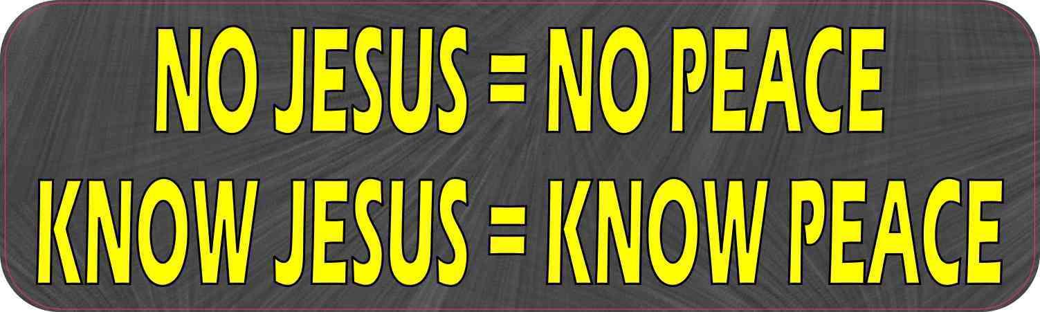 Know Jesus Know Peace Bumper Sticker