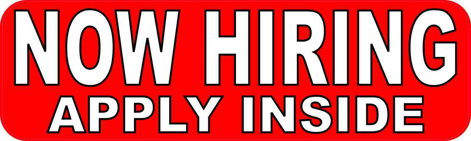 Now Hiring Apply Inside Magnet