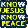 Know Jesus Know Peace Sticker