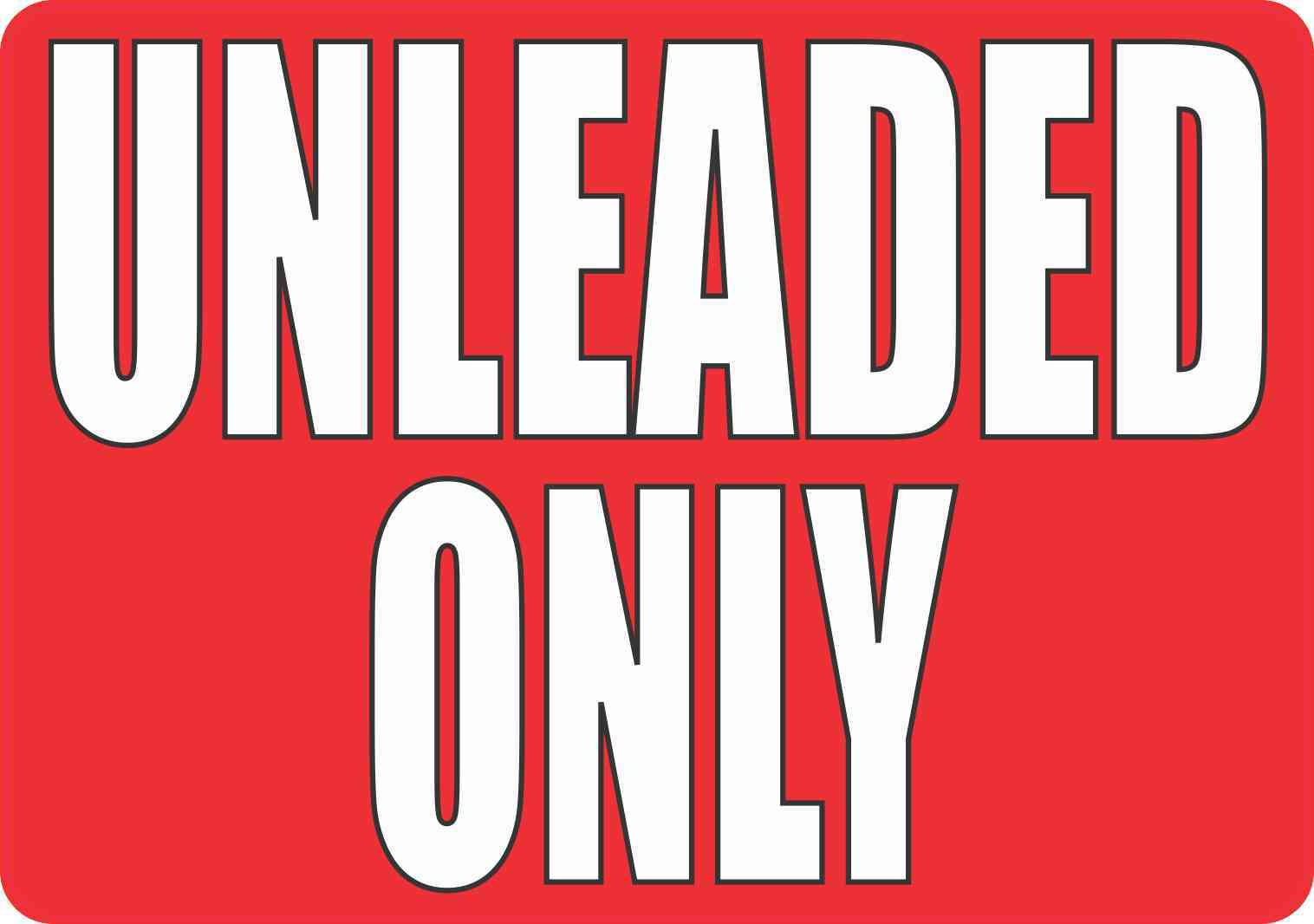 Unleaded Only Sticker