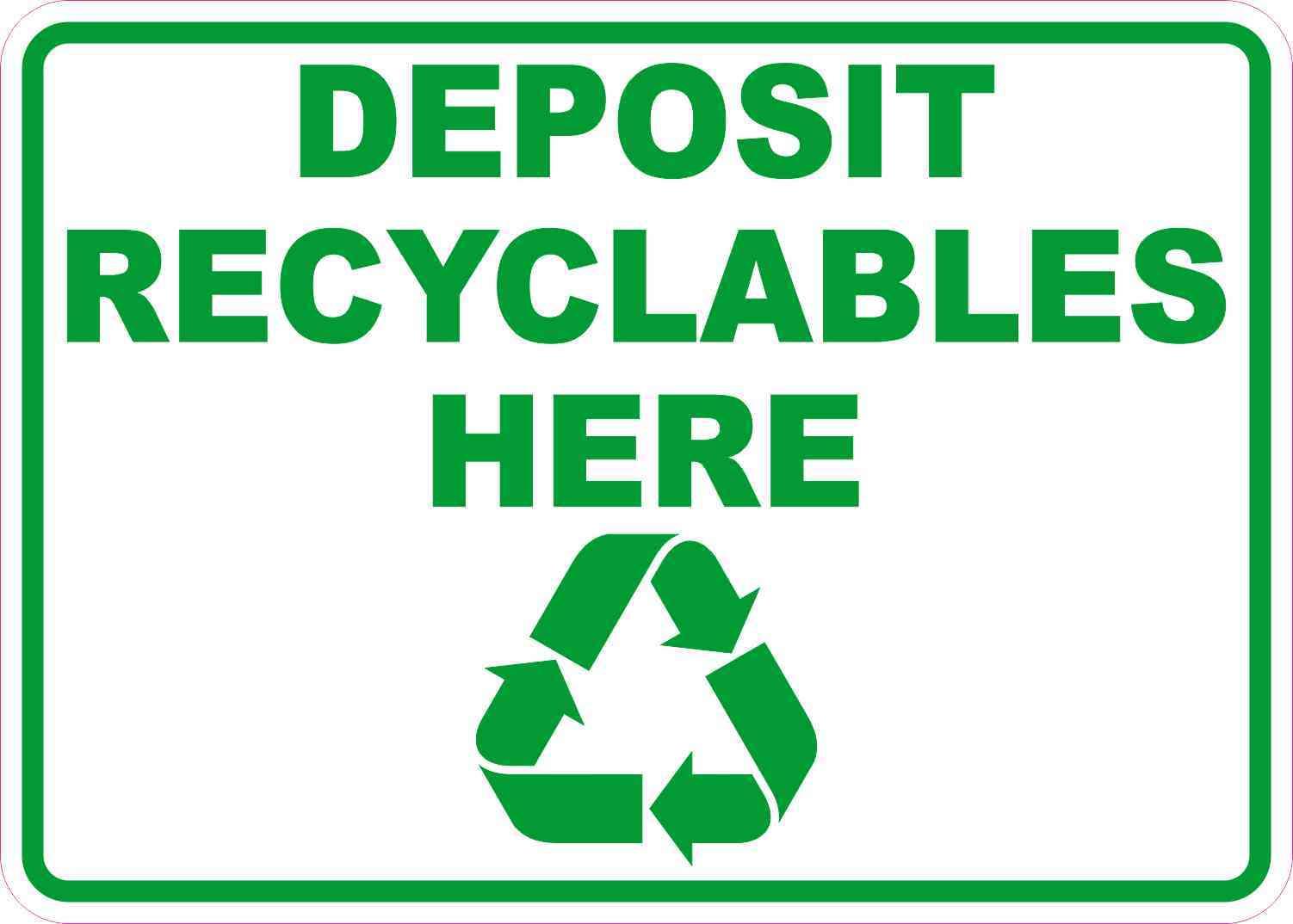 Deposit Recyclables Here Sticker