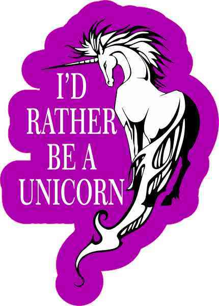 I'd Rather Be a Unicorn Sticker