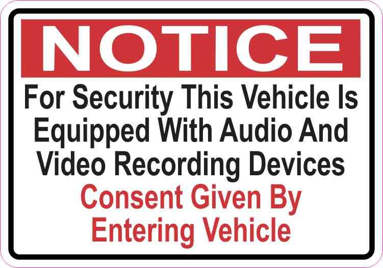 Notice Vehicle Is Equipped With Audio and Video Recording Devices Sticker