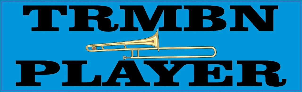 Horn TRMBN Player Trombone Sticker