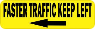 Yellow Faster Traffic Keep Left Magnet