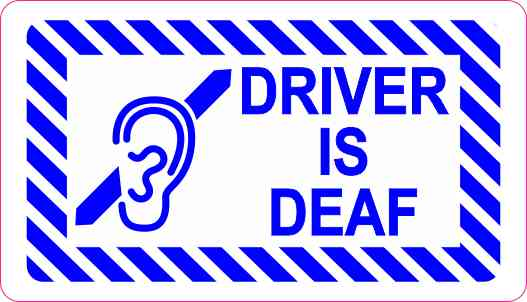 Driver Is Deaf Sticker