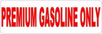 Red Premium Gasoline Only Sticker