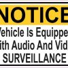 Notice Vehicle Is Equipped With Audio And Video Surveillance Sticker