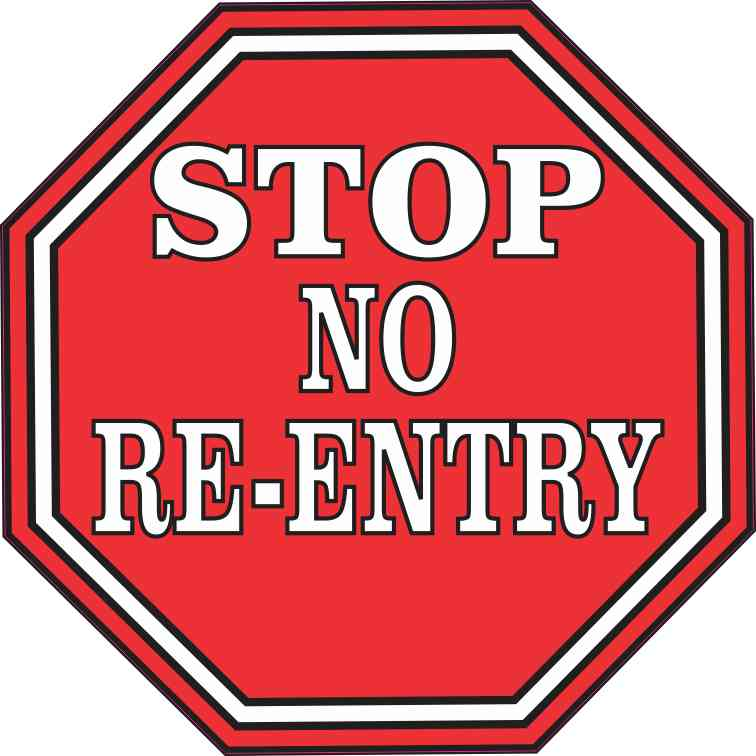 Stop No Re-Entry Sticker