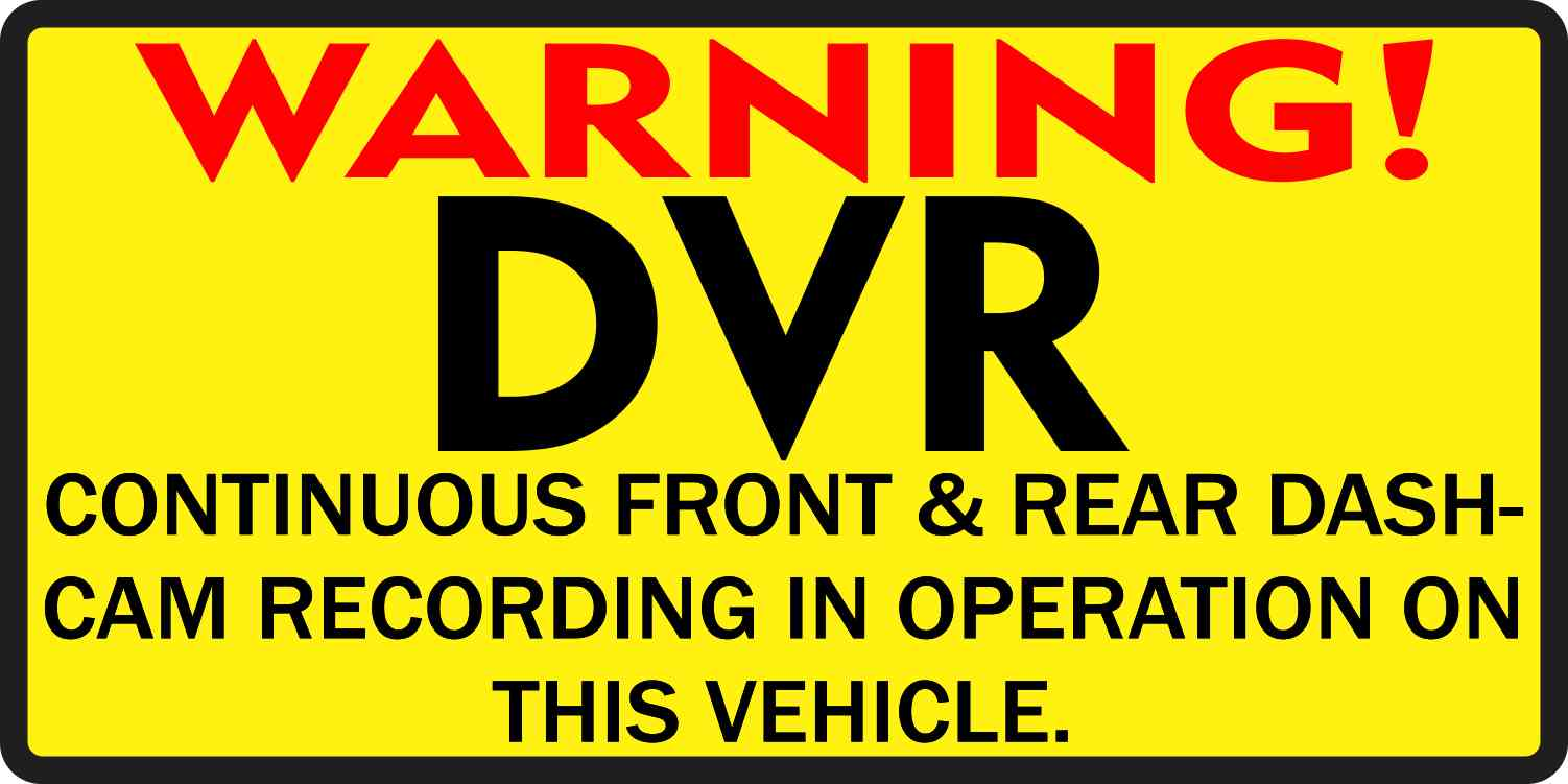 Inside Adhesive Warning DVR Sticker