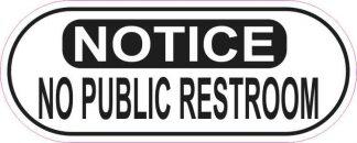Oblong Notice No Public Restroom Sticker