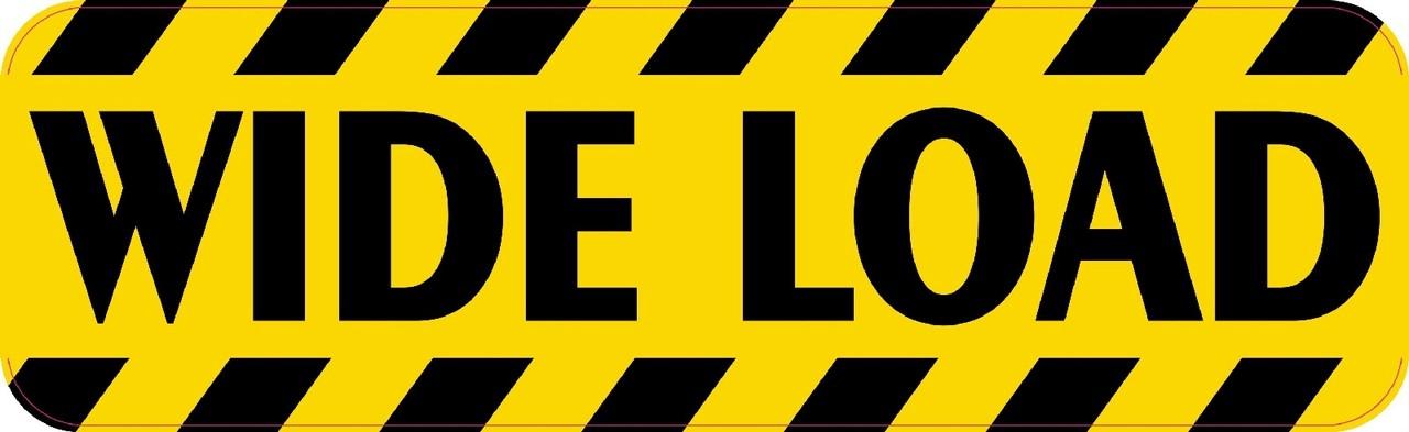 Wide Load Sign >> 10in X 3in Wide Load Sticker