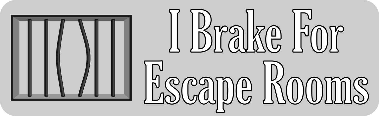 Gray I Brake for Escape Rooms Magnet