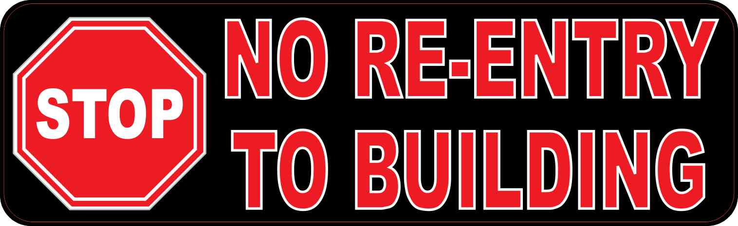 Stop No Re-Entry to Building Sticker