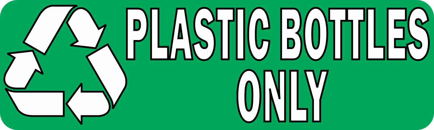 Plastic Bottles Only Permanent Vinyl Sticker