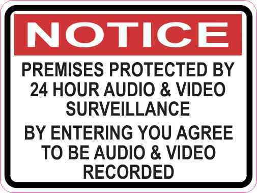 Notice Premises Protected by 24 Hour Surveillance Sticker