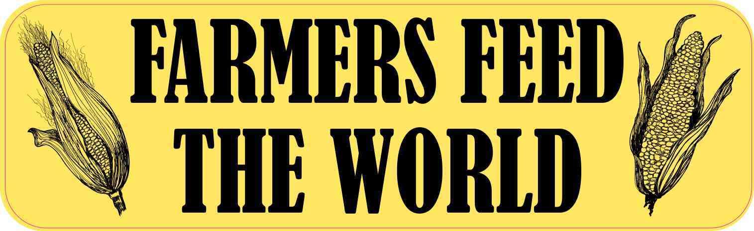 Corn Farmers Feed the World Bumper Sticker