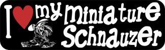 I Love My Miniature Schnauzer Bumper Sticker