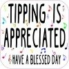 Musical Tipping Is Appreciated Magnet