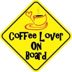 Coffee Lover On Board Magnet