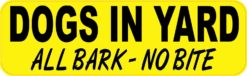 Dogs in Yard All Bark No Bite Sticker