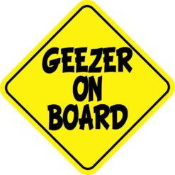 Geezer on Board Sticker