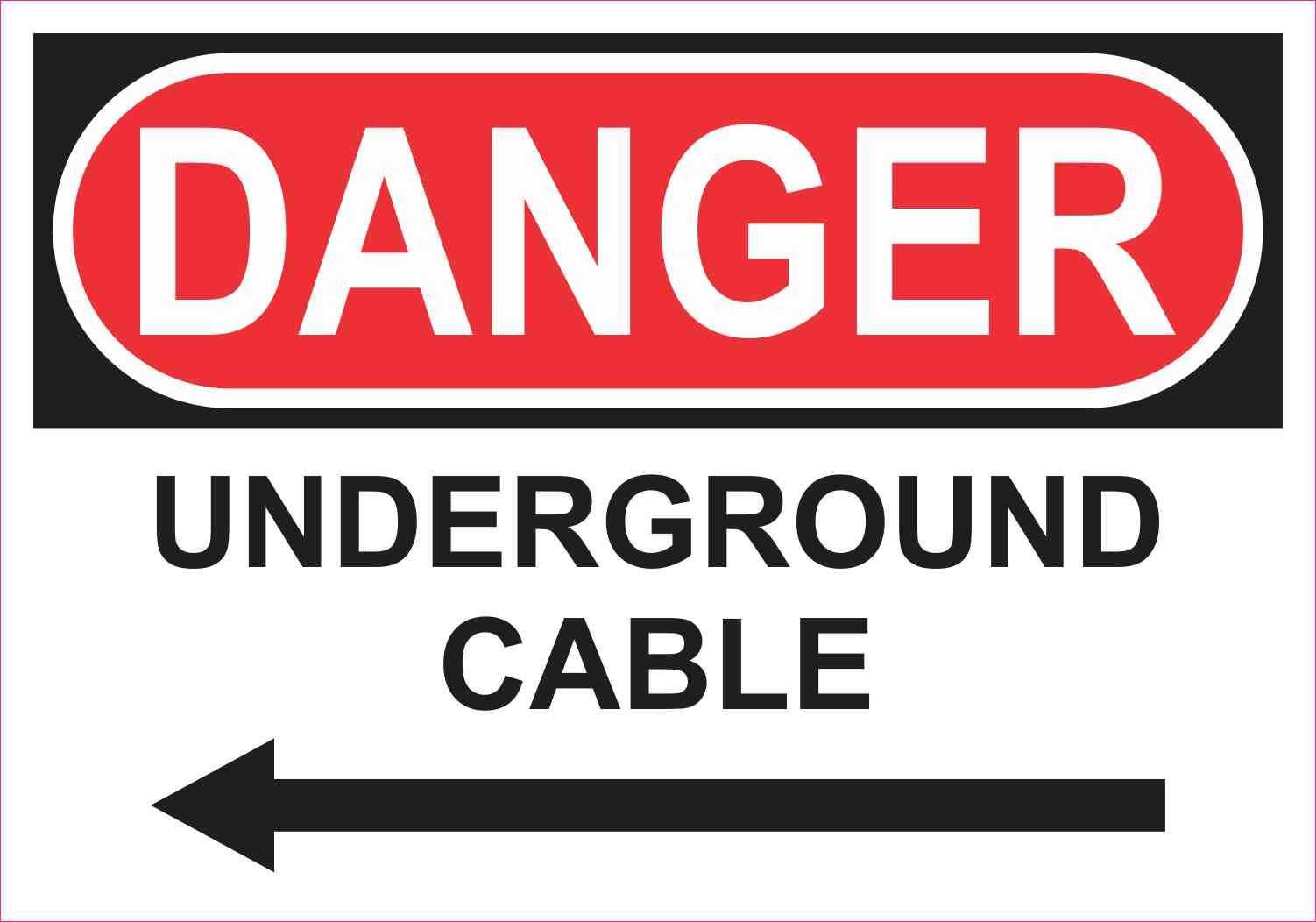 Left Arrow Danger Underground Cable Sticker
