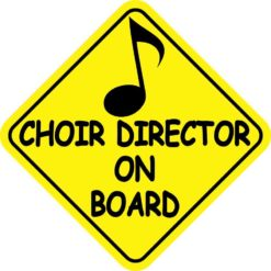 Choir Director On Board Magnet