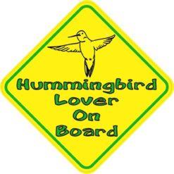 Hummingbird Lover On Board Sticker