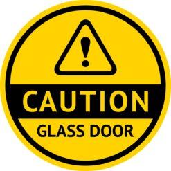 Caution Glass Door Sticker